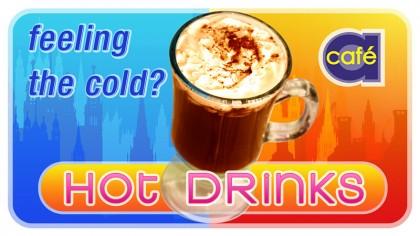 Cafe A - Digital signage - Hot drinks 1